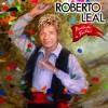 Roberto Leal - Moreninha Linda - 2016