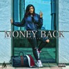 Nadia Nakai - Money Back