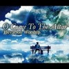 O Come To The Altar - Elevation Worship (Acoustic Cover by Yeshua Abraham)