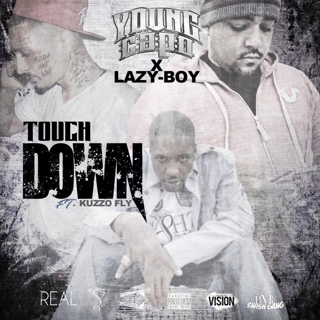 Young Capo x Lazy-Boy ft. Kuzzo Fly - Touchdown [Thizzler.com Exclusive]