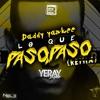 Daddy Yankee - Lo Que Paso, Paso (Yeray Lopez Remix)