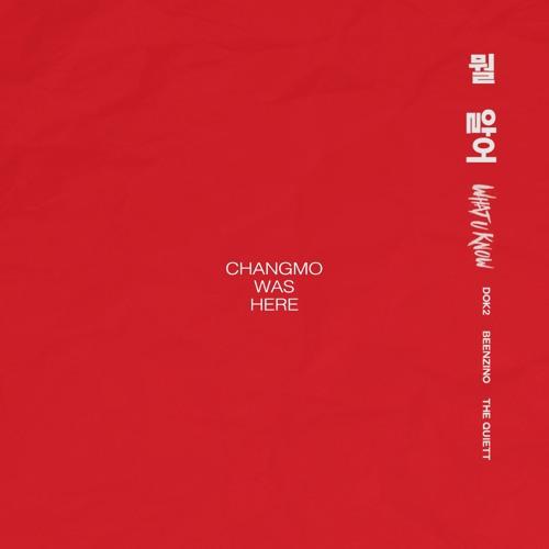 [Single] Changmo – What You Know (Prod.by Prima Vista)