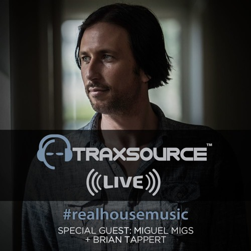 Traxsource LIVE! #54 with Miguel Migs