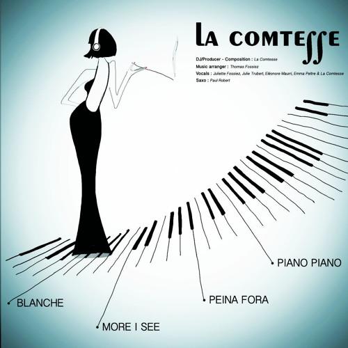 MORE I SEE - La Comtesse