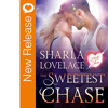 New Book Release - The Sweetest Chase By Sharla Lovelace