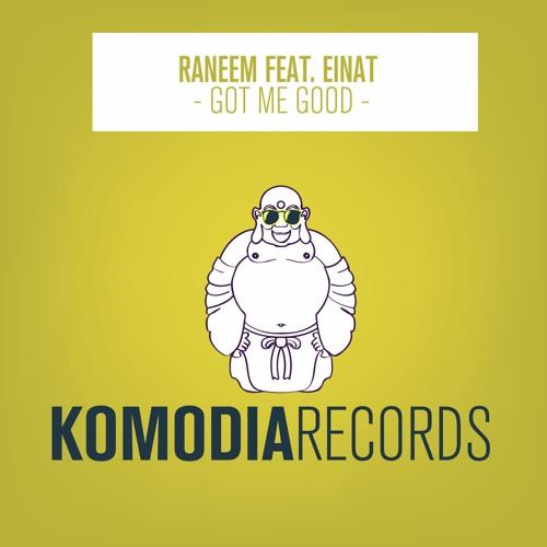 Raneem feat. Einat - Got Me Good (Original Mix) [OUT NOW]