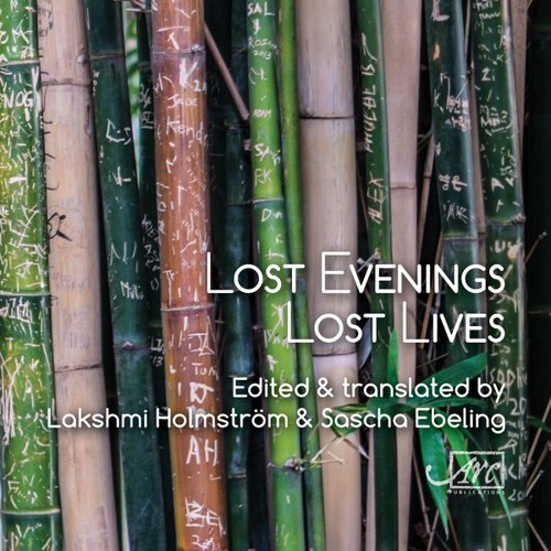 Launch of 'Lost Evenings Lost Lives' with Lakshmi Holmström