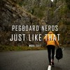 Pegboard Nerds - Just Like That (WØHL Edit)
