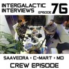 Episode 76 - Saavedra x C-Mart x MD (Crew Episode)