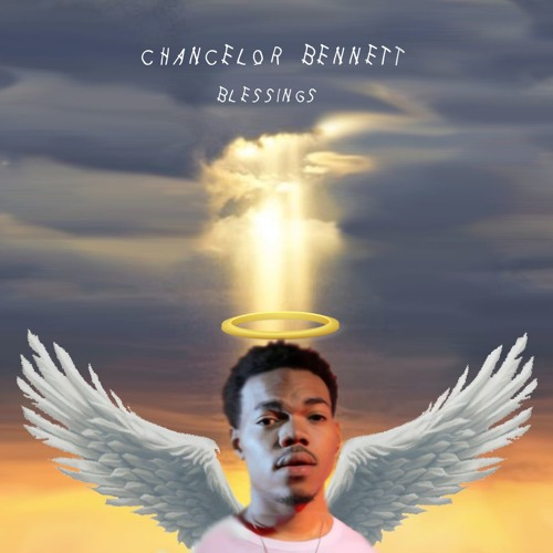 Chance The Rapper - Blessings (Save Money Prayer) by