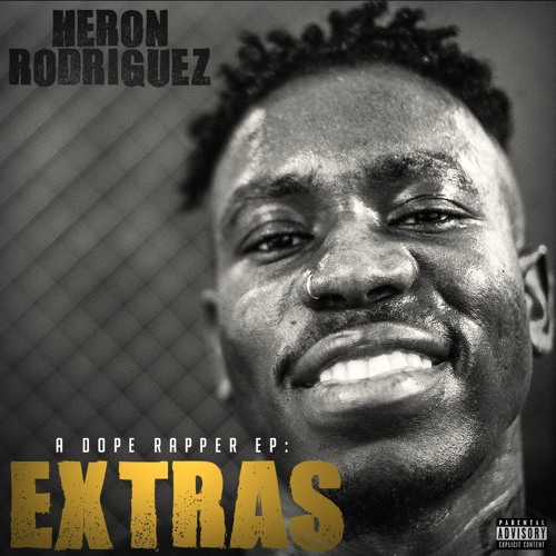 A Dope Rapper EP (Extras)