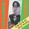ORIGINAL ROCKERS DELUXE - AUGUSTUS PABLO (Album Sampler) | Mixed by Selector A