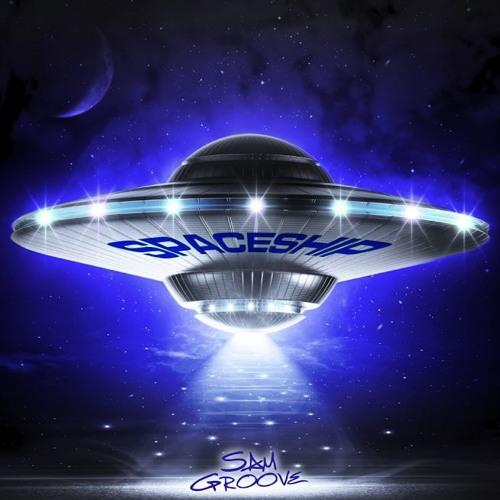 Sam Groove - Spaceship (Hard Mix)