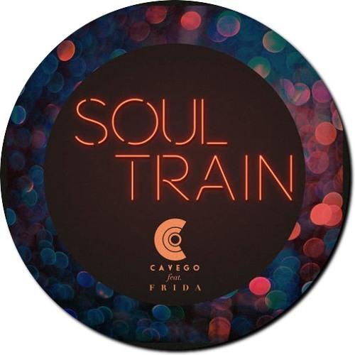 Cavego - Soul Train (Alora & Senii Remix)