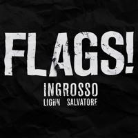 Ingrosso, LIOHN, Salvatore - FLAGS!
