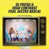 DJ Fresh & High Contrast - How Love Begins (Delta Heavy's 2003 Remix)