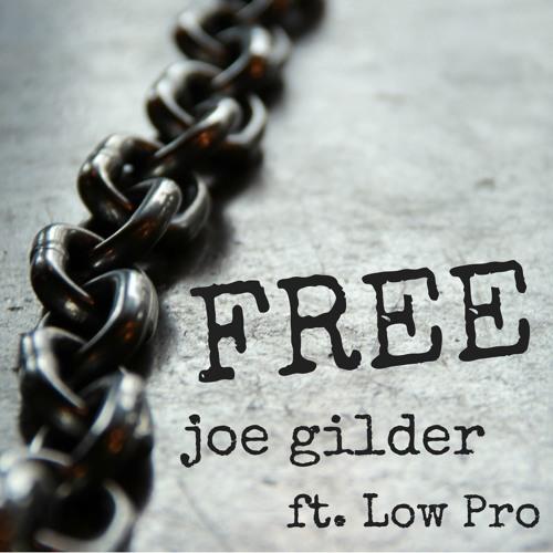 Free - Joe Gilder ft. Low Pro (Mixed by Jrel for DuelingMixes.com Feb 2016)