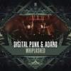 Digital Punk & Adaro - Whiplashed mp3