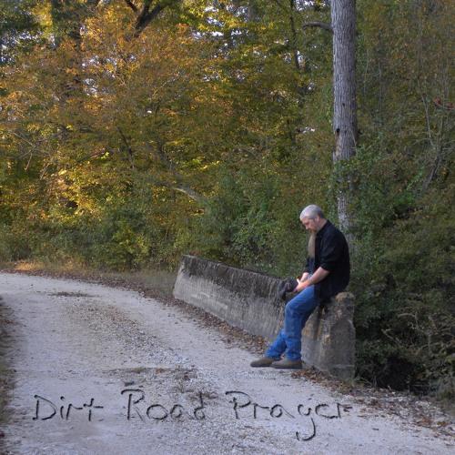 Bo Attaway - Dirt Road Prayer - available on itunes