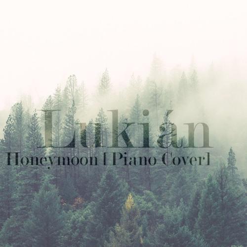 Honeymoon (Piano Cover)