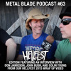 Metal Blade Podcast #63 January 2016 - Hellfest Edition