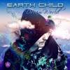 Earth Child Feat Djane Gaby - Deshaciendo Nudos