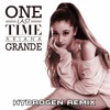 Ariana Grande One Last Time Hydrogen Remix Mp3