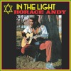 IN THE LIGHT - HORACE ANDY (Album Sampler) | Mixed by Selector A