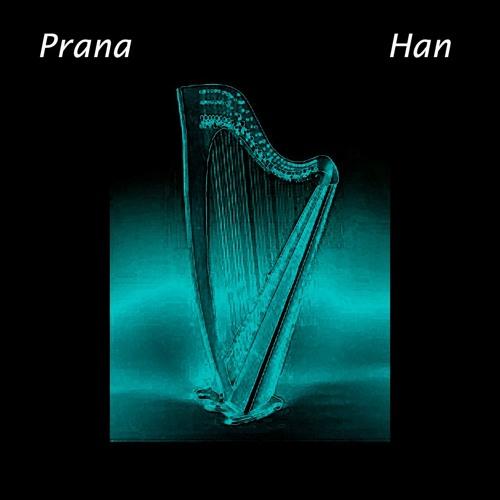 Prana Han - version for Harp, Cello and Electro