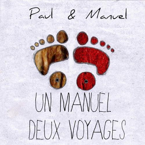 Un Manuel, Deux Voyages