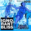 Ignorant Bliss 35: Best of 2015 featuring Longboxes on 22s (Side B)