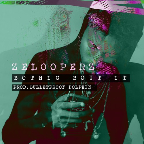 Bothic Bout It | Produced by Bulletproof Dolphin |