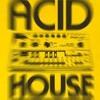 Chicago Original Acid Rave House Mix (1988-1990)