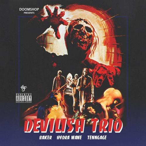DEVILISH TRIO - WELCOME 2 THA SHOP