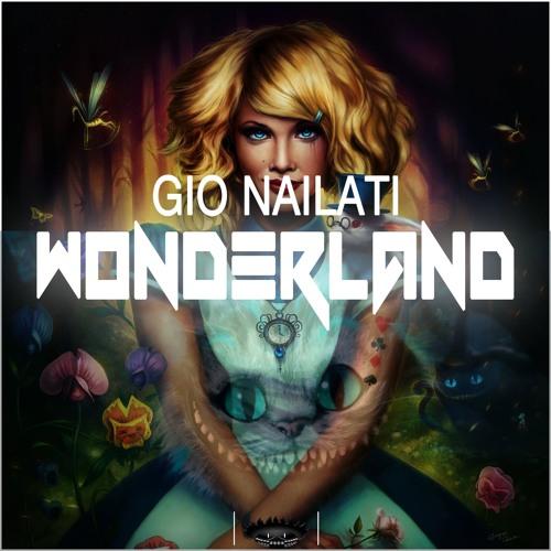 Gio Nailati - Wonderland (Radio Edit)