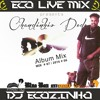 Chandinho Dede - Dog (1996) Album Mix 2016 - Eco Live Mix Com Dj Ecozinho