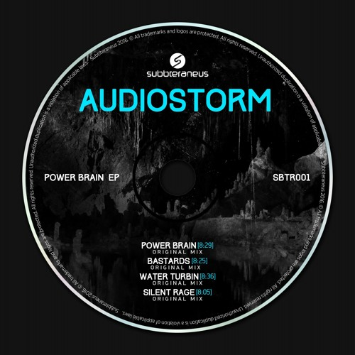 AudioStorm_Power Brain_EP [SBTR001]_OUT NOW! by ...