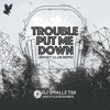 DJ Smallz 732 - Trouble Put Me Down ( Jersey Club )