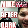 Mike After Dark Revisited Podcast 8 - 10-19-15