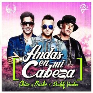 Download lagu Andas En Mi Cabeza Chino Y Nacho Ft Daddy Yanke - Remix Dj Antonio John gratis