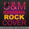 S&M (Rihanna Rock Cover, 2016)