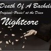 Death Of A Bachelor Nightcore