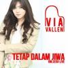 Via Vallen - Tetap Dalam Jiwa (OM SERA Live)