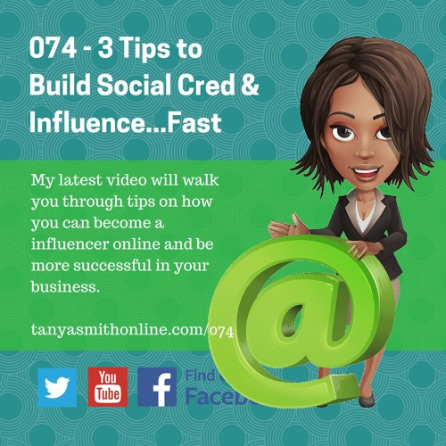 EP 074 - 3 Tips to Build Social Credibility & Influence Fast