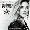 Dar-Ken - Pixelated People (prod. By Stylez-T)