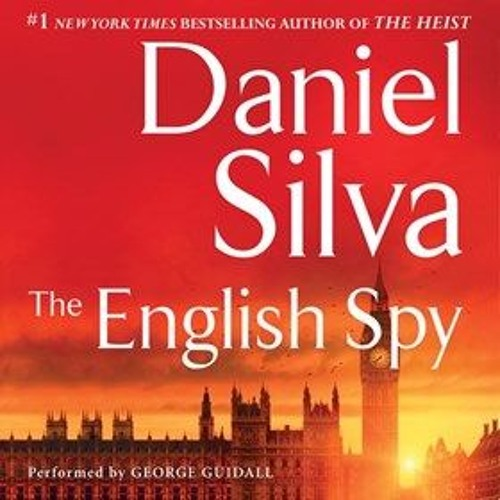 THE ENGLISH SPY By Daniel Silva, Read By George Guidall