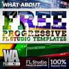 FREE Progressive FL Studio Templates [2 FL Studio Projects Progressive Trance / House Projects]