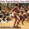 ZULU Dance .Ricky Ten