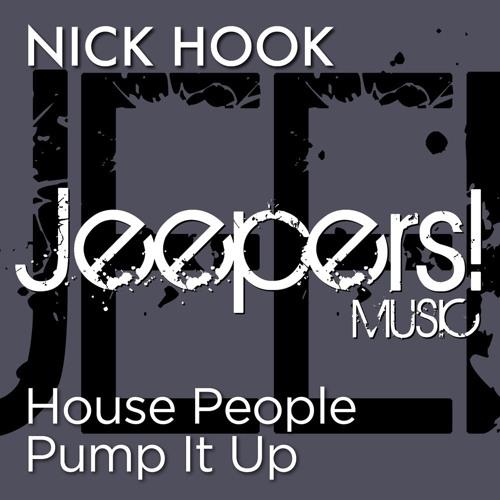NICK HOOK - House People Pump It Up - Edit