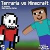 Minecraft Vs. Terraria - Video Game Rap Battle